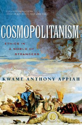 Cosmopolitanism By Appiah, Kwame Anthony